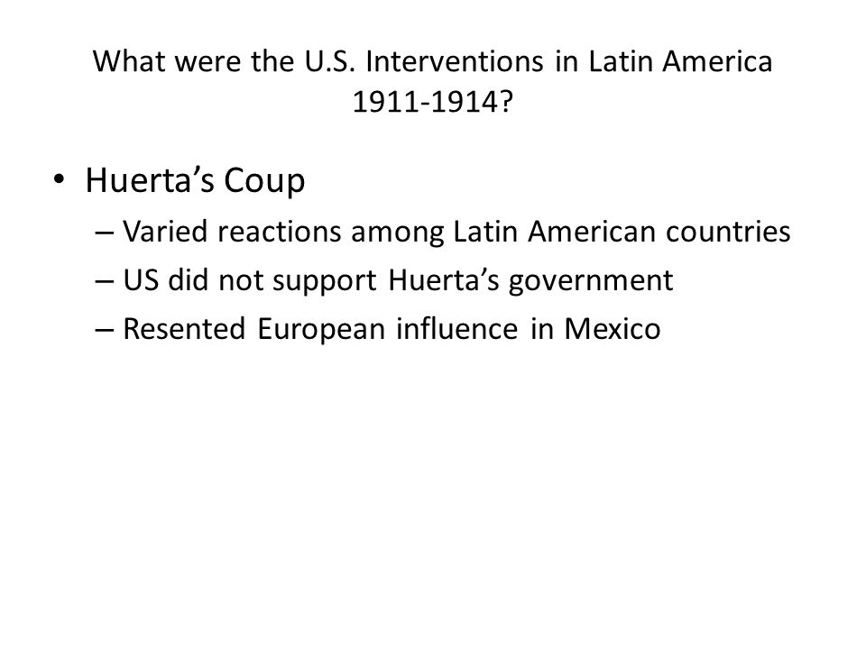 What were the U.S. Interventions in Latin America 1911-1914