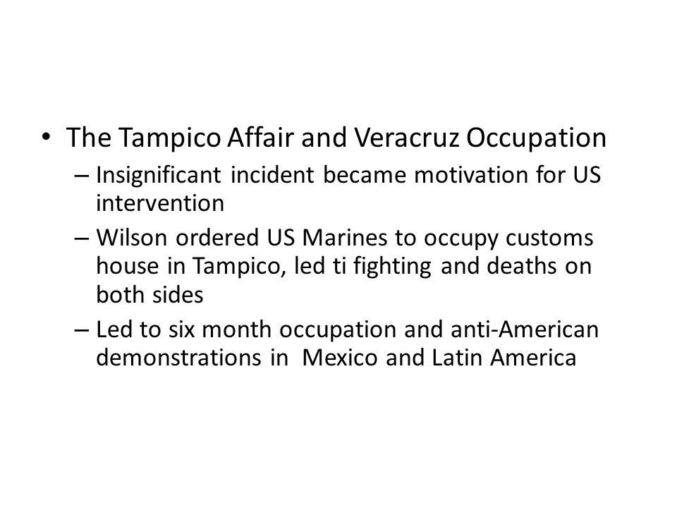 The Tampico Affair and Veracruz Occupation