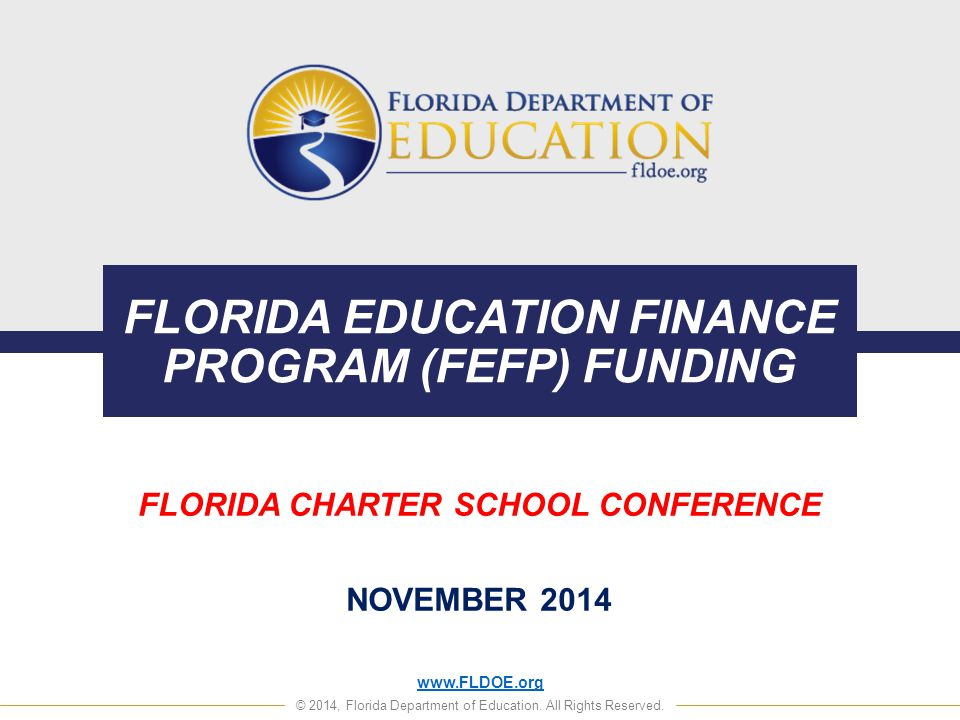 FLORIDA EDUCATION FINANCE PROGRAM (FEFP) FUNDING