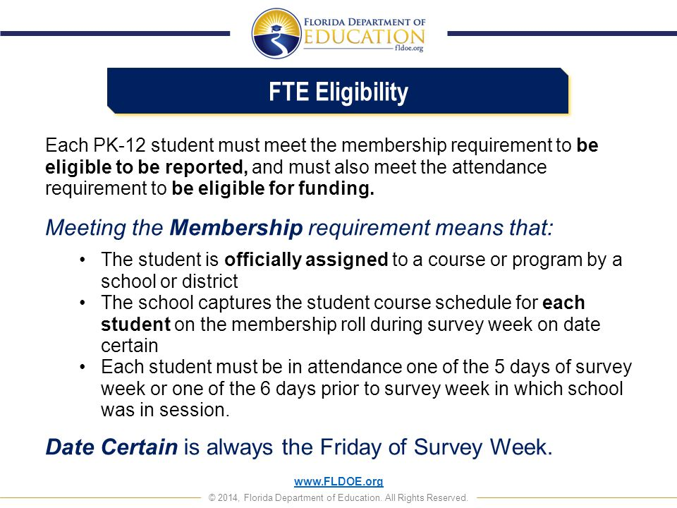 FTE Eligibility Meeting the Membership requirement means that: