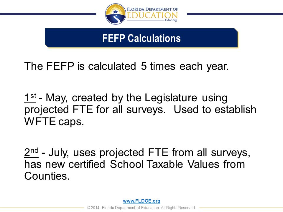 FEFP Calculations The FEFP is calculated 5 times each year.