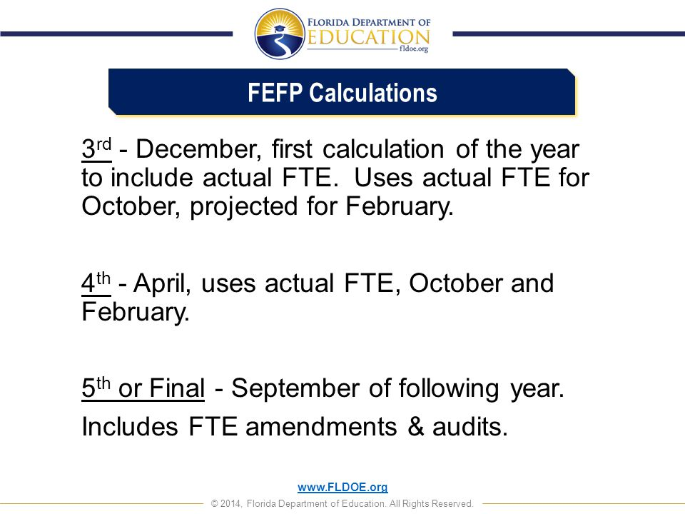 FEFP Calculations 3rd - December, first calculation of the year to include actual FTE. Uses actual FTE for October, projected for February.