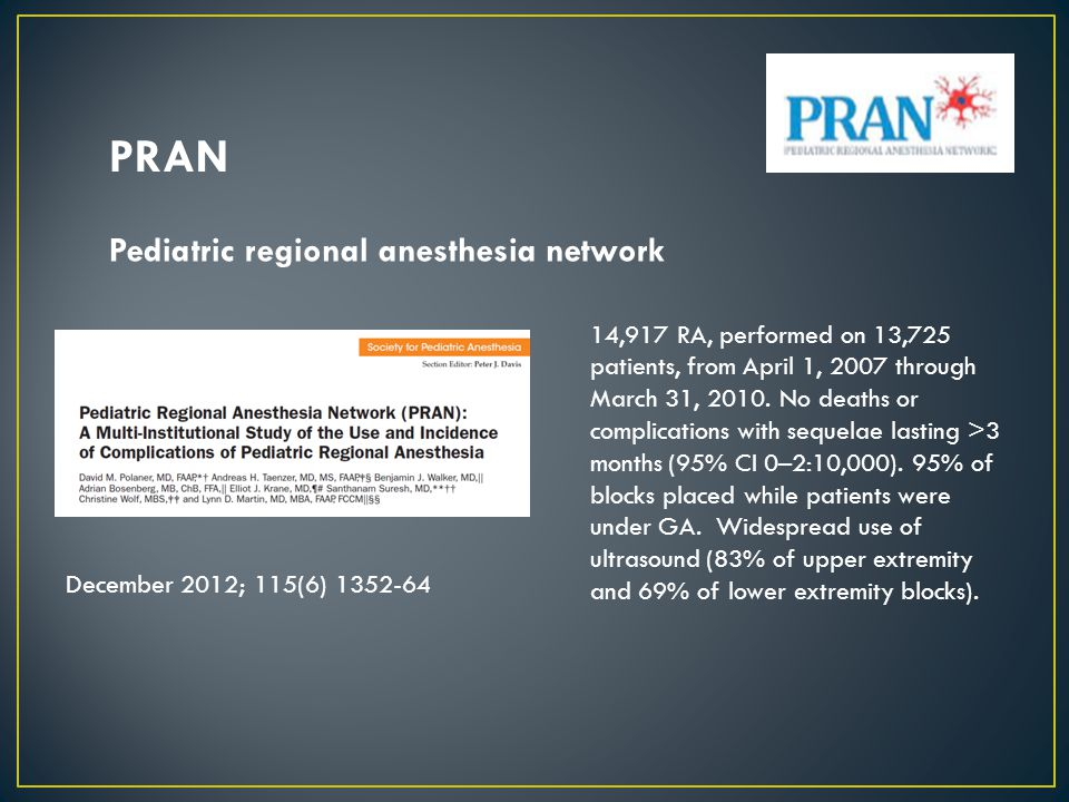 PRAN Pediatric regional anesthesia network