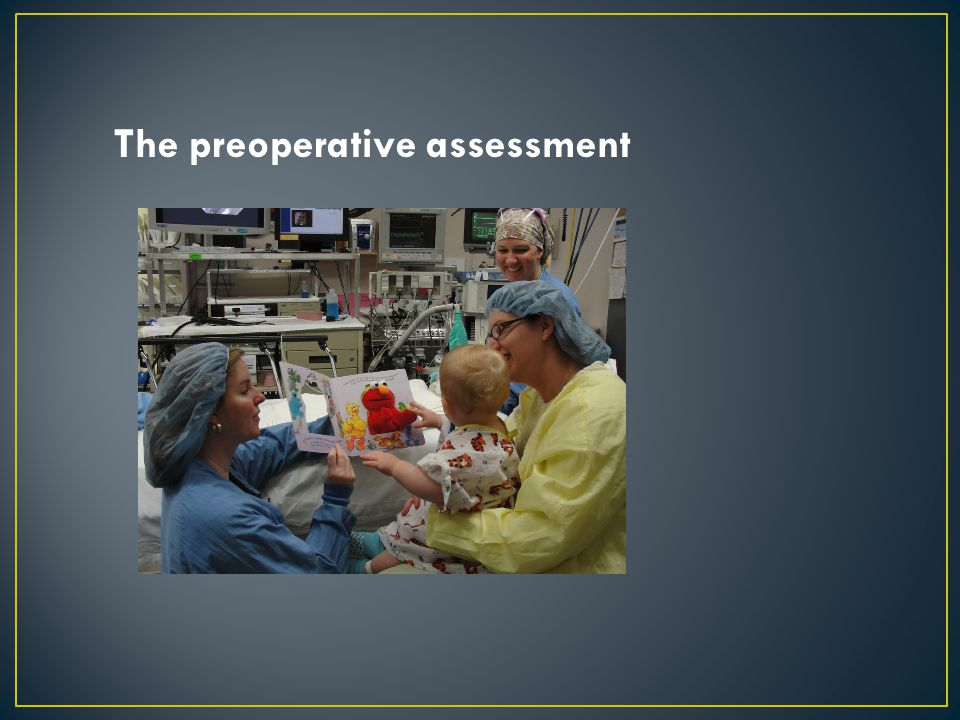 The preoperative assessment