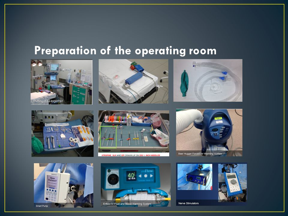 Preparation of the operating room