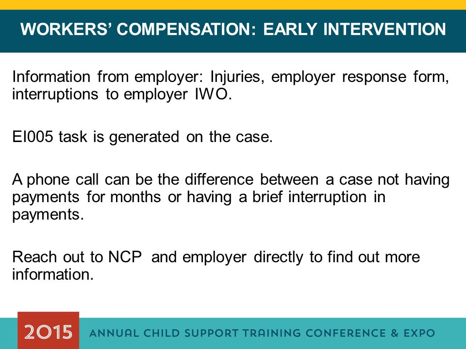 WORKERS' COMPENSATION: EARLY INTERVENTION