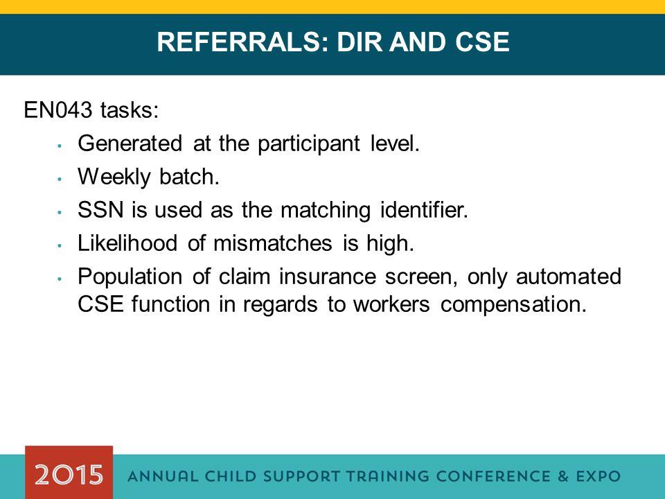 REFERRALS: DIR AND CSE EN043 tasks:
