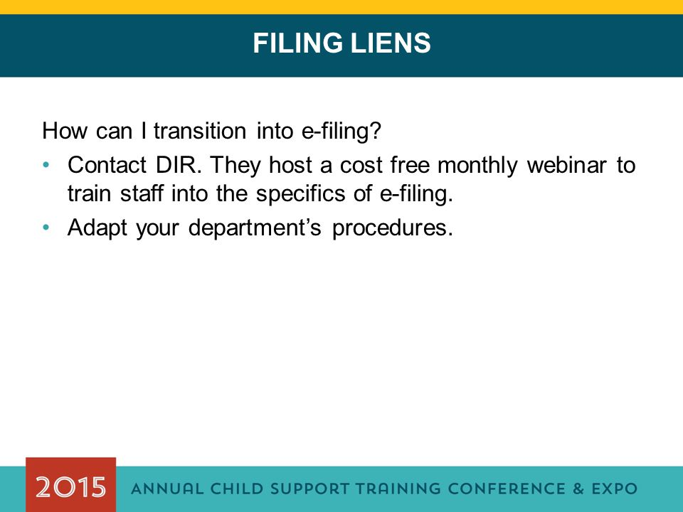 FILING LIENS How can I transition into e-filing