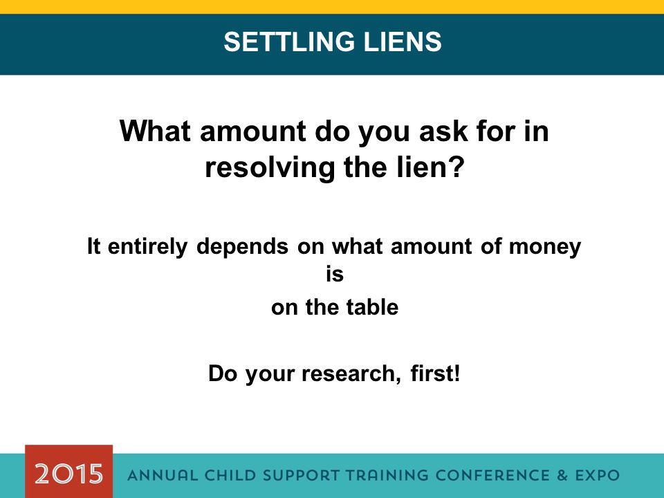 What amount do you ask for in resolving the lien