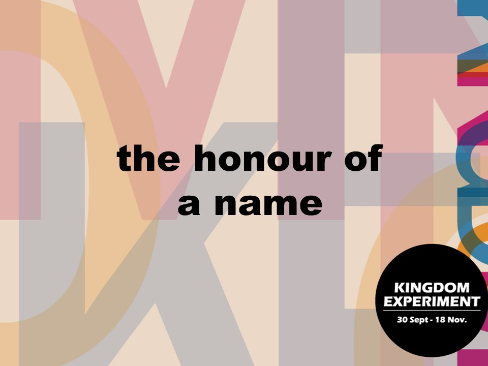 the honour of a name