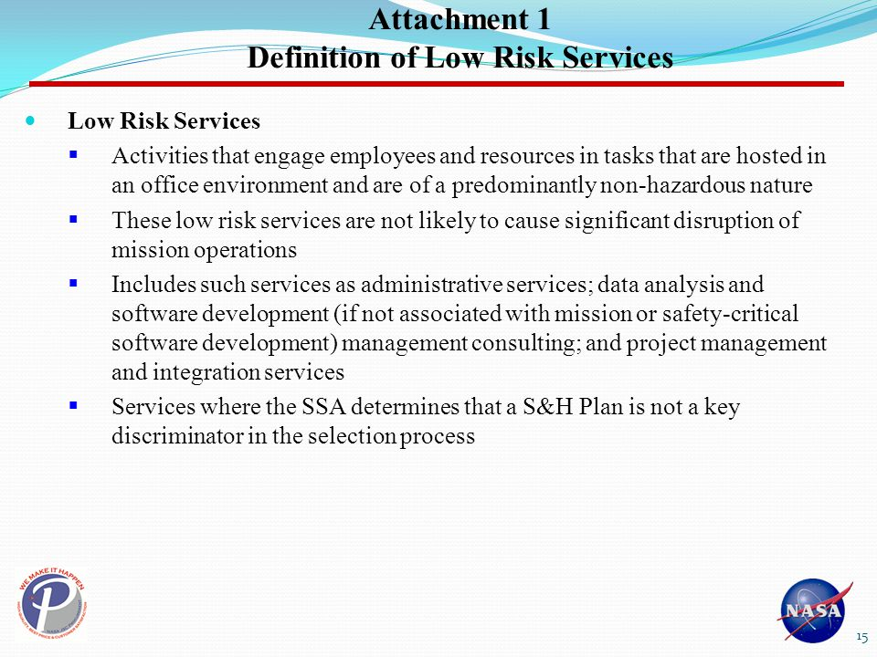 Attachment 1 Definition of Low Risk Services