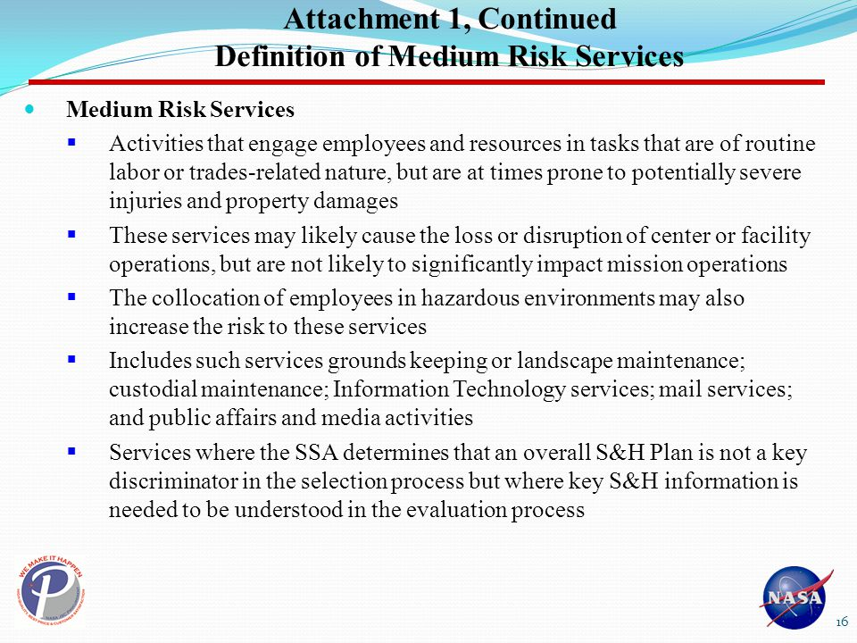 Attachment 1, Continued Definition of Medium Risk Services