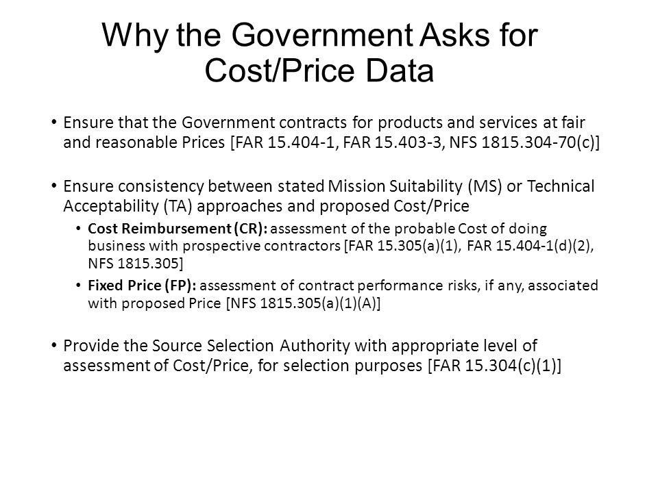 Why the Government Asks for Cost/Price Data