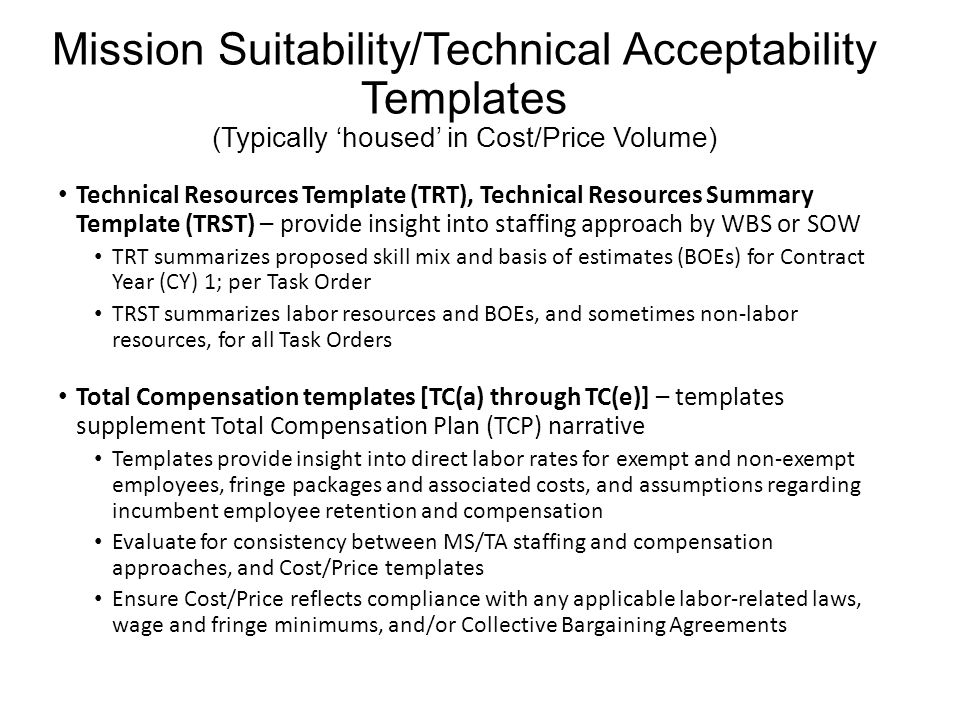 Mission Suitability/Technical Acceptability Templates (Typically 'housed' in Cost/Price Volume)