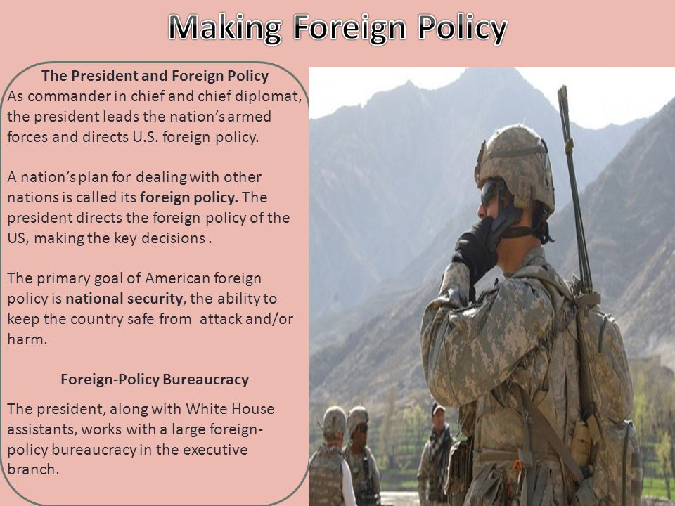 The President and Foreign Policy Foreign-Policy Bureaucracy