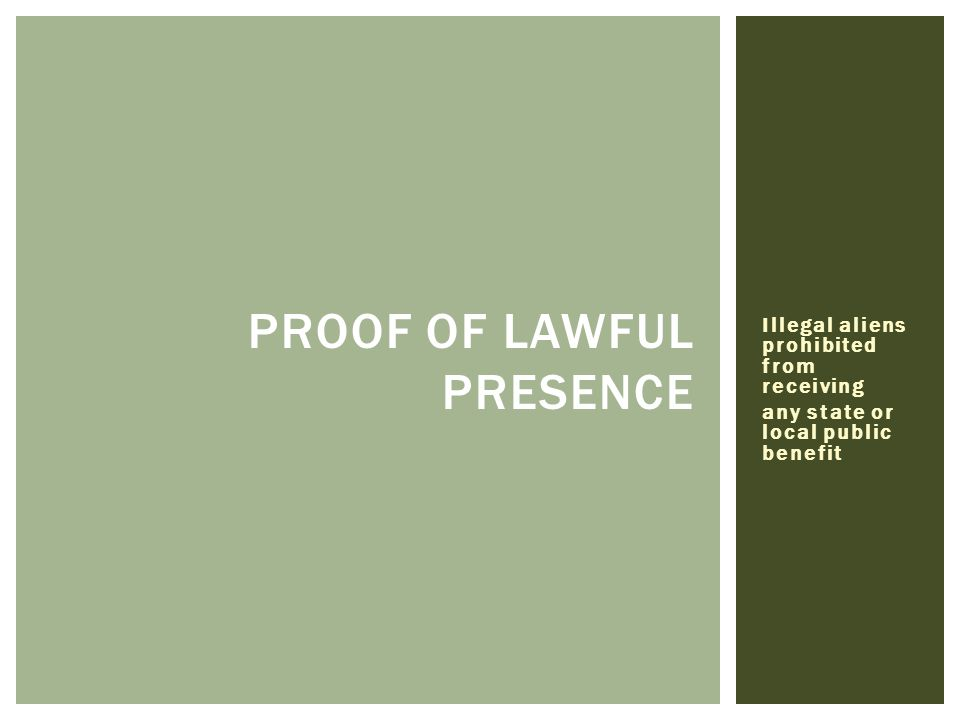 PROOF OF LAWFUL PRESENCE