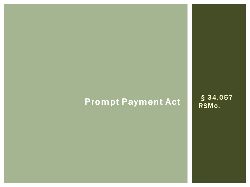 Prompt Payment Act § 34.057 RSMo.