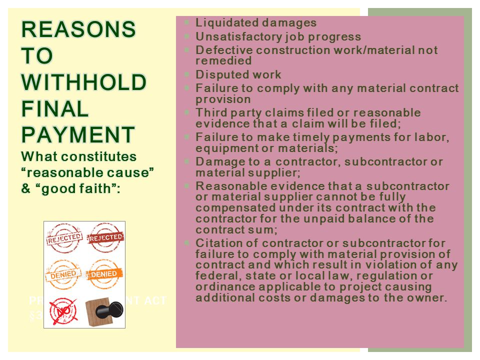 REASONS TO WITHHOLD FINAL PAYMENT