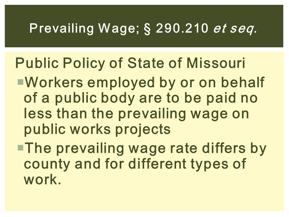 Prevailing Wage; § 290.210 et seq.