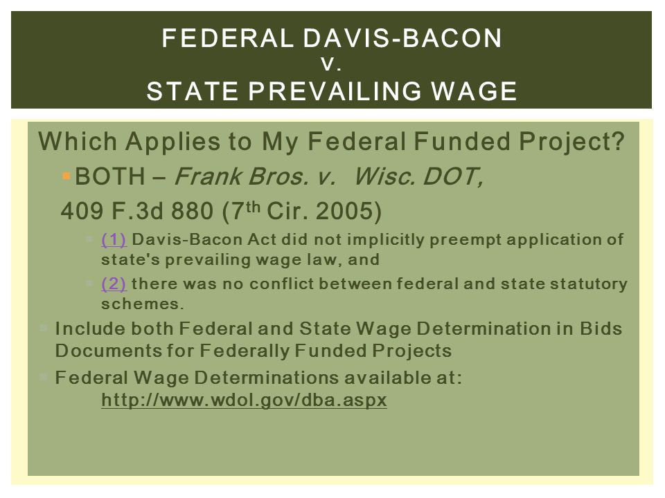 federal DAVis-bacon v. STATE PREVAILING WAGE