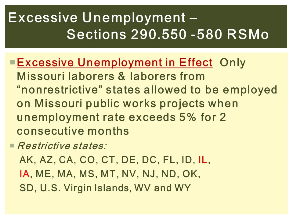 Excessive Unemployment – Sections 290.550 -580 RSMo