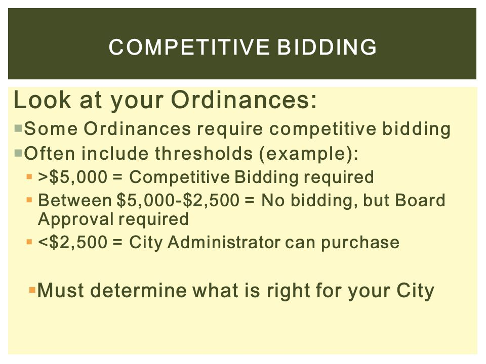 Look at your Ordinances: