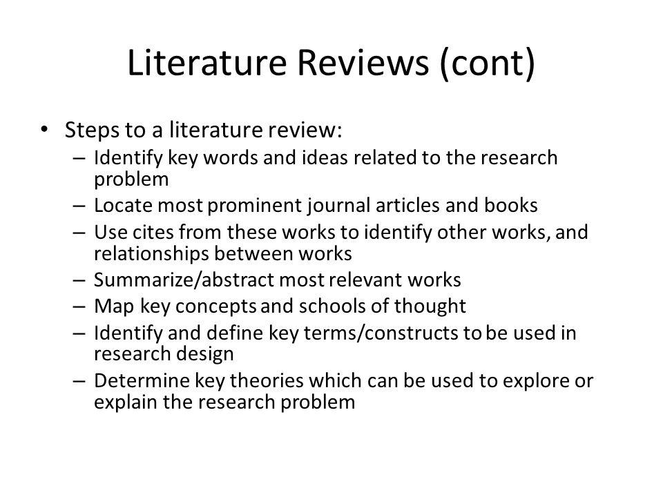 Literature Reviews (cont)