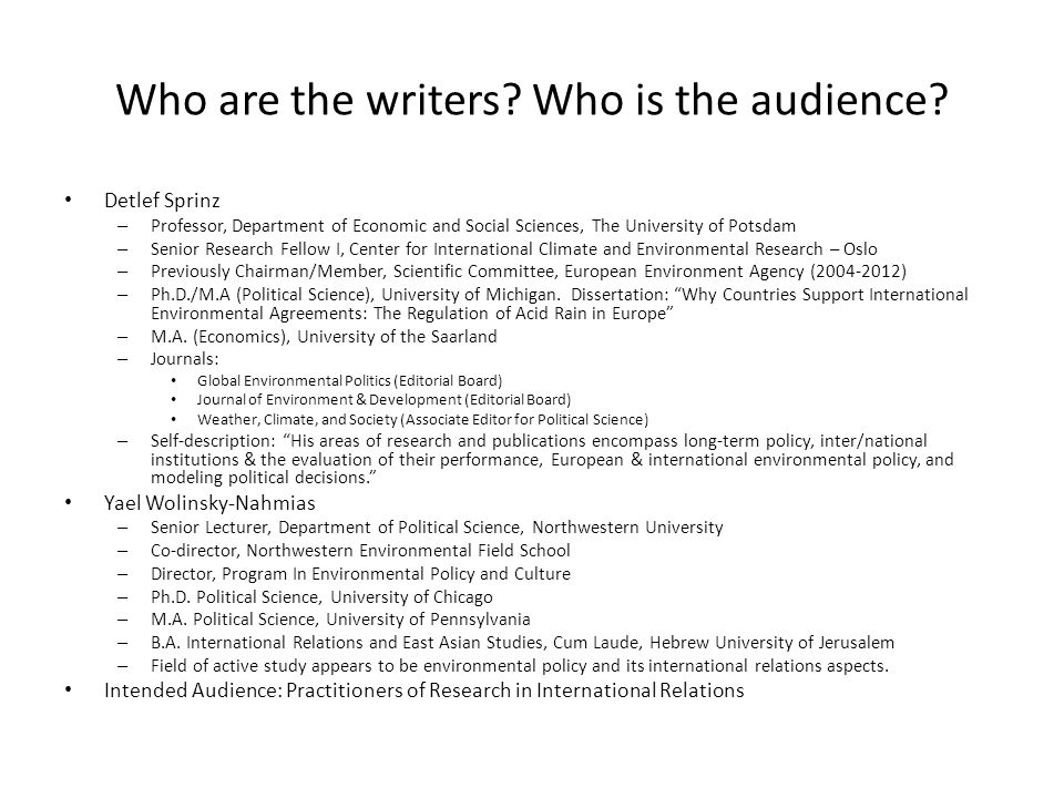 Who are the writers Who is the audience