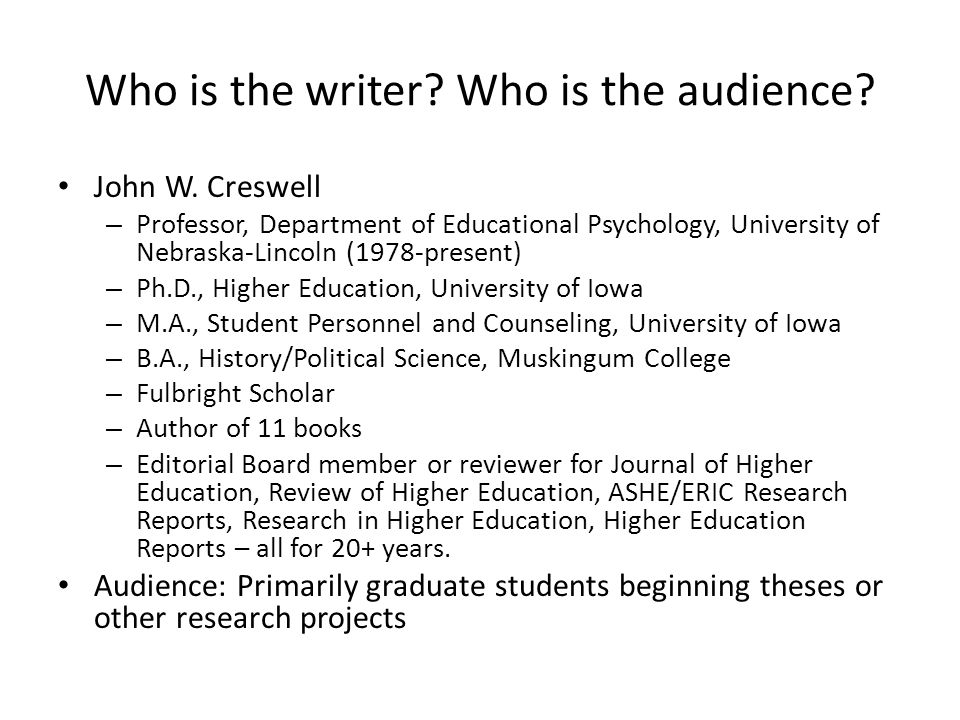 Who is the writer Who is the audience