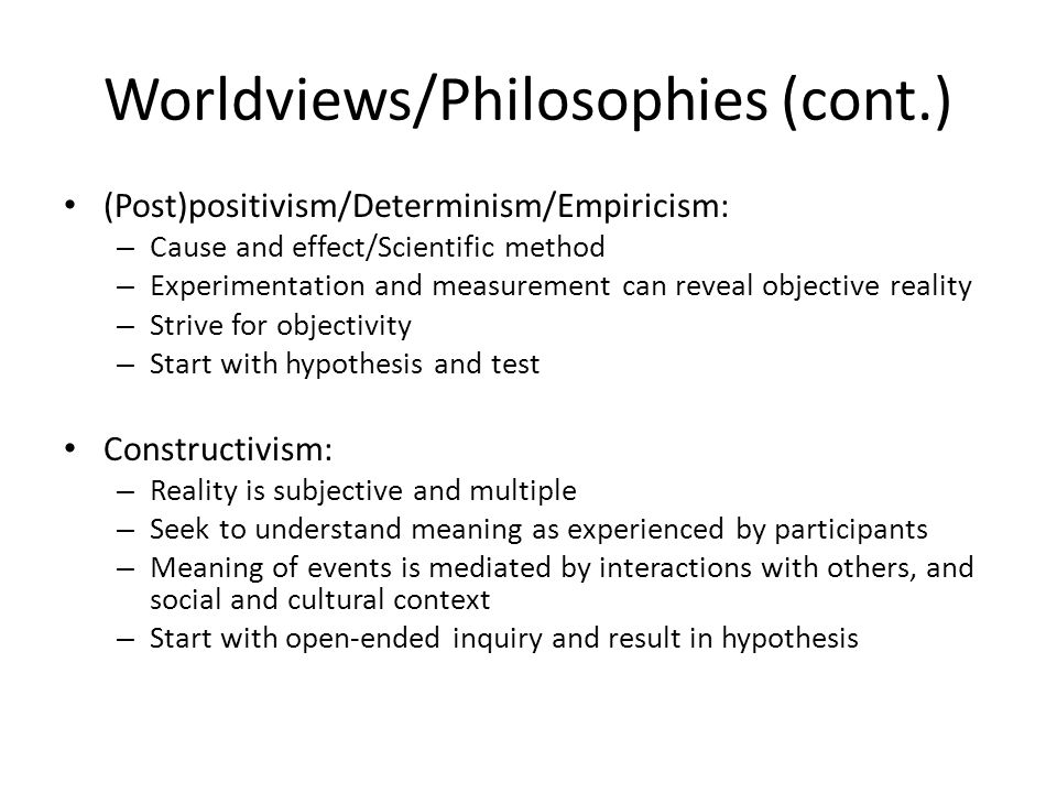 Worldviews/Philosophies (cont.)