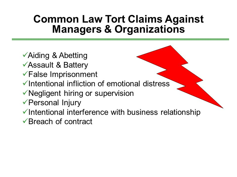 Common Law Tort Claims Against Managers & Organizations
