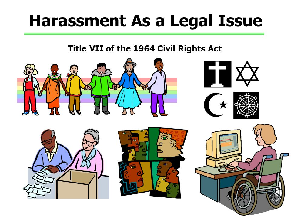 Harassment As a Legal Issue