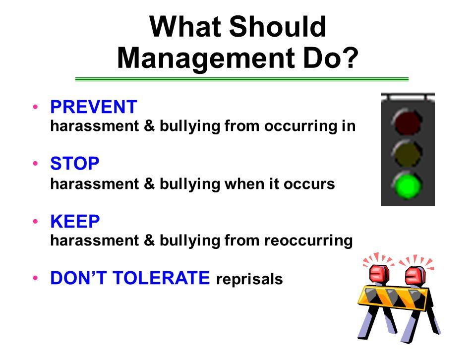 What Should Management Do