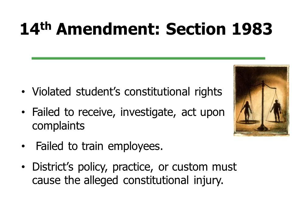 14th Amendment: Section 1983 Violated student's constitutional rights