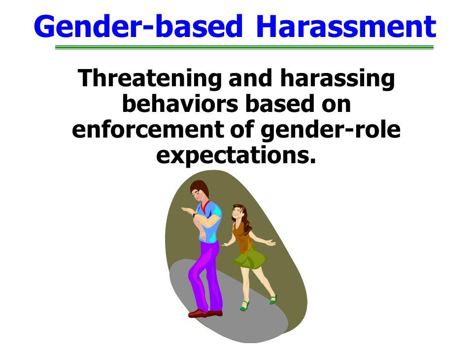 Gender-based Harassment