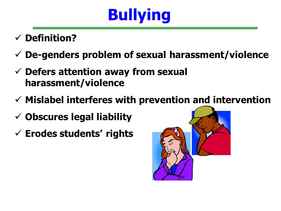 Bullying Definition De-genders problem of sexual harassment/violence