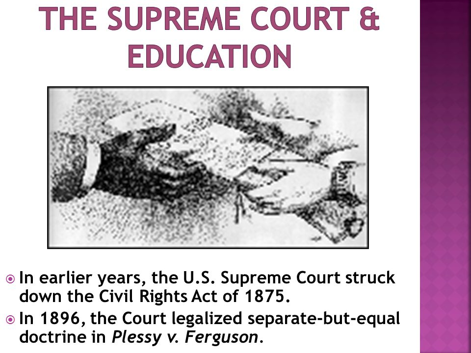 The supreme court & education