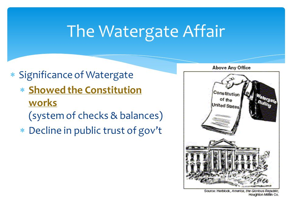 The Watergate Affair Significance of Watergate