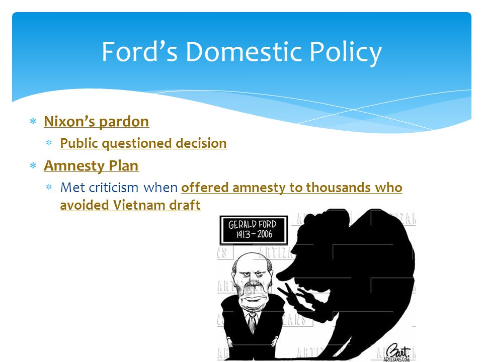 Ford's Domestic Policy