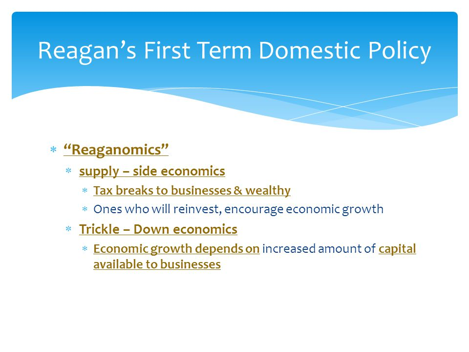 Reagan's First Term Domestic Policy