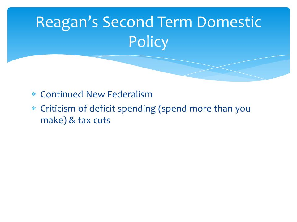 Reagan's Second Term Domestic Policy