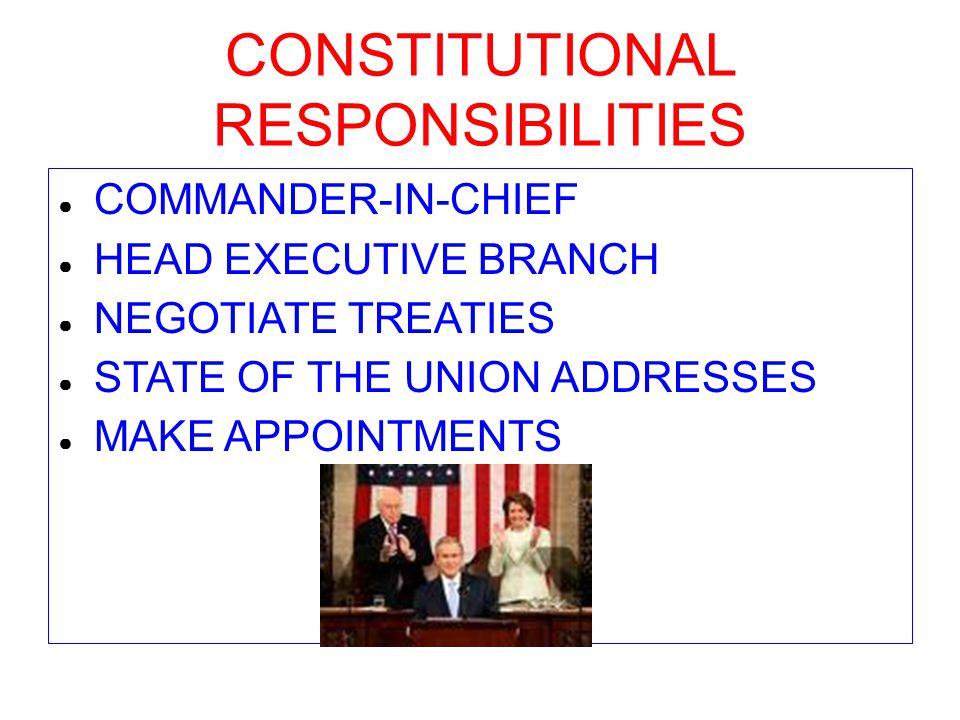 CONSTITUTIONAL RESPONSIBILITIES