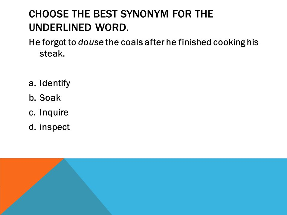 Choose the best synonym for the underlined word.