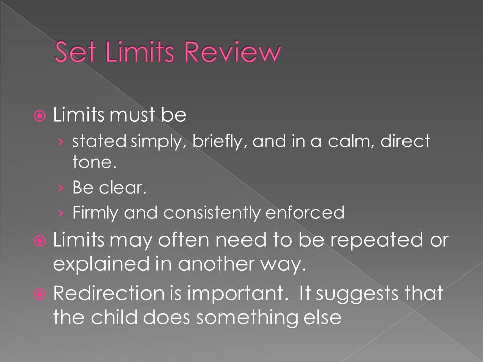 Set Limits Review Limits must be