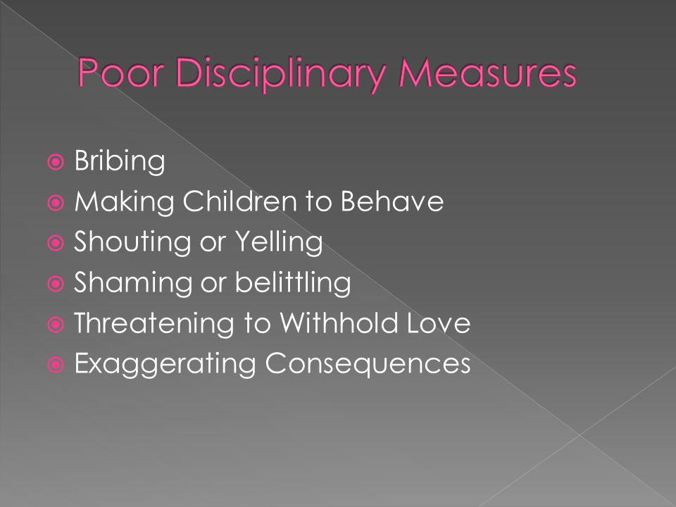 Poor Disciplinary Measures