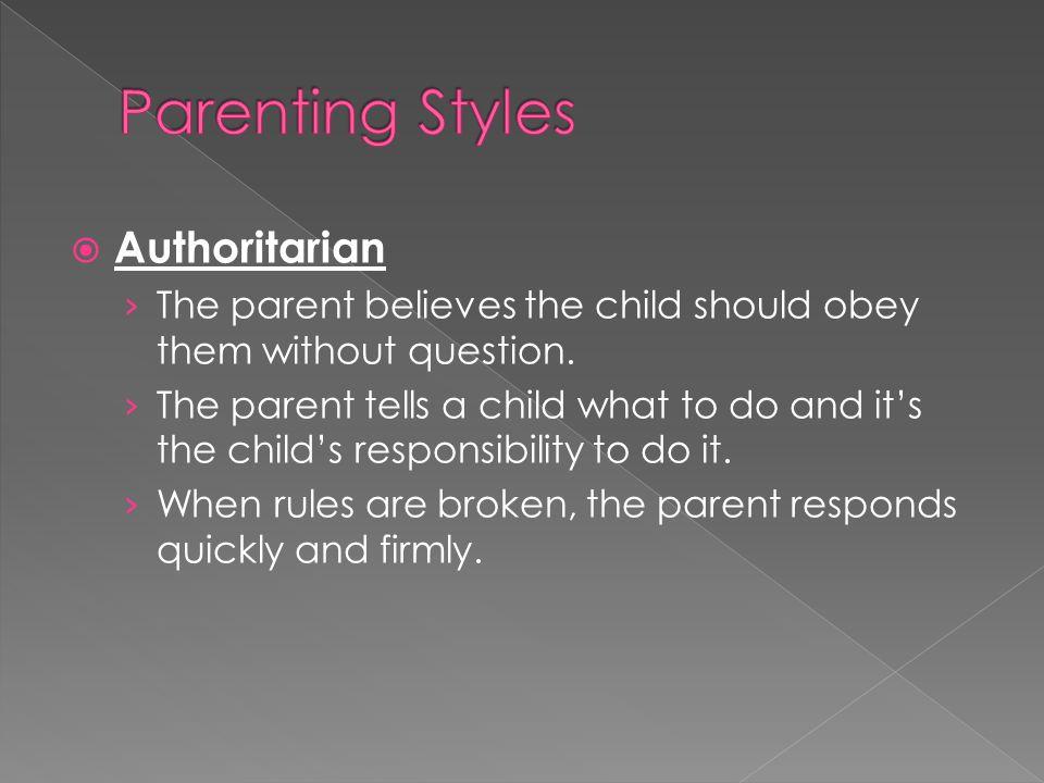 Parenting Styles Authoritarian