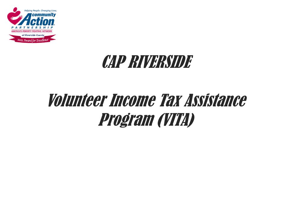 CAP RIVERSIDE Volunteer Income Tax Assistance Program (VITA)