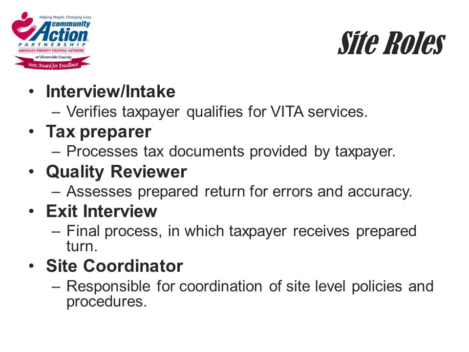 Site Roles Interview/Intake Tax preparer Quality Reviewer