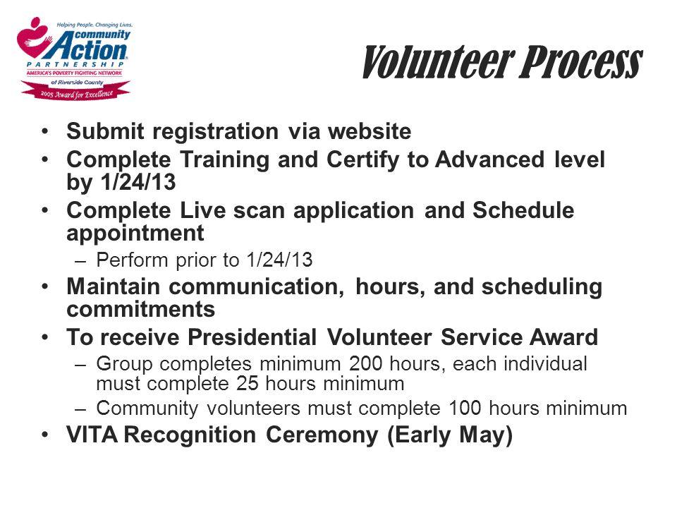 Volunteer Process Submit registration via website