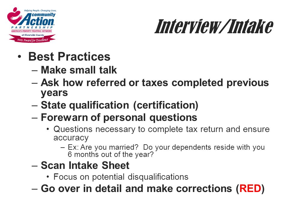 Interview/Intake Best Practices Make small talk